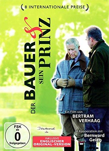 Der Bauer und sein Prinz: Dokumentarfilm 80 Min -