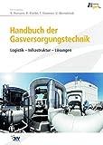 Image de Handbuch der Gasversorgungstechnik: Logistik - Infrastruktur - Lösungen (Edition gwf Gas