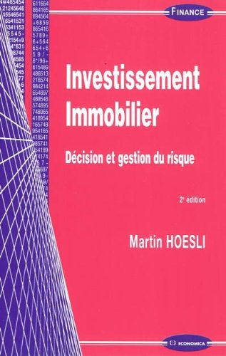 Investissement immobilier : Décision et gestion du risque par Martin Hoesli