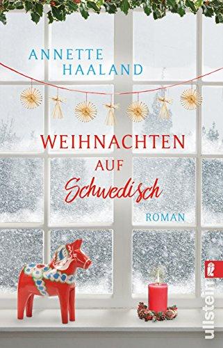 Haaland, Annette: Weihnachten auf Schwedisch