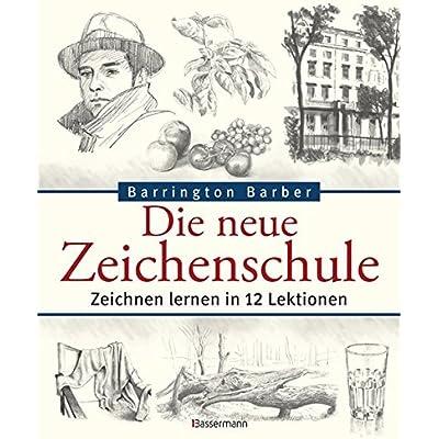 Die Neue Zeichenschule: Zeichnen Lernen In 12 Lektionen PDF Download ...