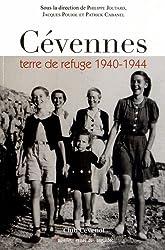 Cévennes terre de refuge 1940-1944