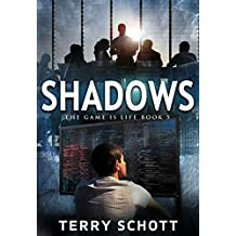 Shadows (The Game is Life Book 5) (English Edition)
