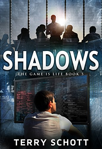 Shadows (The Game is Life Book 5) (English Edition) -