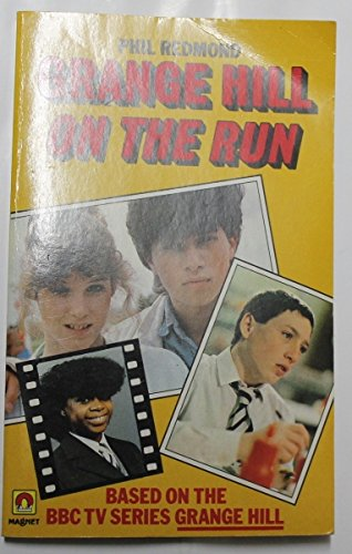 Grange Hill on the run : based on the BBC television series Grange Hill by Phil Redmond