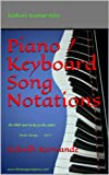 Piano / Keyboard Song Notations (Film Songs - Vol I Book 1)