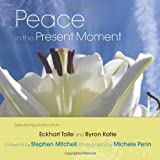 Peace in the Present Moment by Eckhart Tolle (2010-10-01)