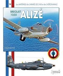 Breguet 1050 Alize (Materiel de l'Aeronavale)