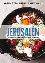 Jerusalen crisol de las cocinas del mundo/ Jerusalem A Cookbook