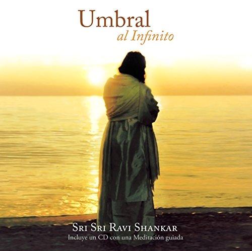 Umbral al Infinito por Sri Sri Ravi Shankar