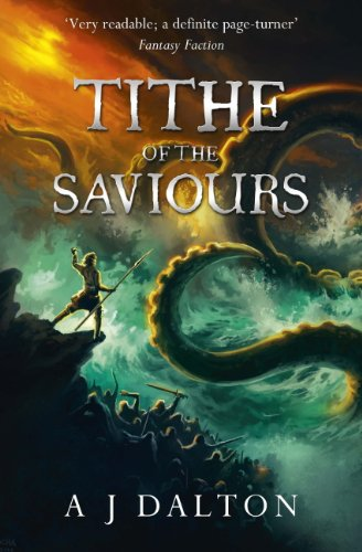 Tithe of the Saviours (Chronicles of a Cosmic Warlord Book 3) by [Dalton, A J]