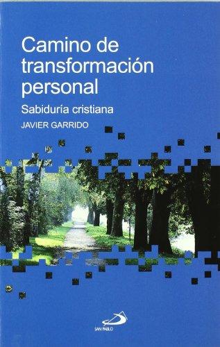Camino de transformación personal: Sabiduría cristiana (Betel) por Javier Garrido