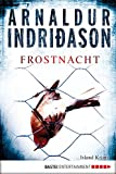 Frostnacht: Island Krimi (Kommissar Erlendur 7)