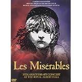 Les Misérables : Concert du 10ème Anniversaire de la comédie musicale