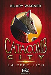 Catacomb City - tome 2 (A.M. V.ABANDON) (French Edition)