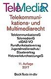 Produkt-Bild: Telemediarecht Telekommunikations- und Multimediarecht: Telekummunikationsgesetz. Rahmenrichtlinie. Telekommunikations-Überwachungsverordnung. ... Netzwerkdurchsuchungsgesetz (dtv Beck Texte)