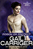 Poison or Protect: A Delightfully Deadly Novella (English Edition)