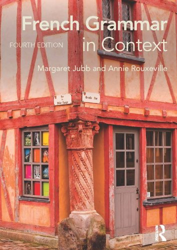 French Grammar in Context (Languages in Context) (French Edition)