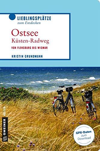 Ostsee: Küsten-Radweg von Flensburg bis Wismar
