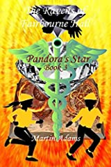 The Ravens of Fairbourne Hall: Pandora's Star Book 3 Paperback