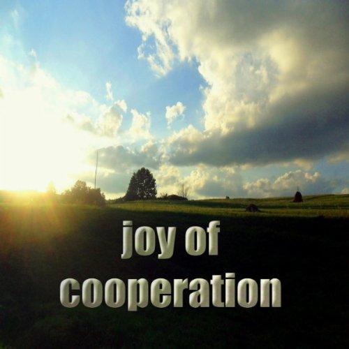 Joy of Cooperation (Deephouse Mix)