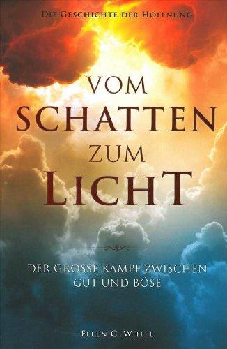 Vom Schatten zum Licht: Der große Kampf zwischen Gut und Böse (Große, Licht Gut)