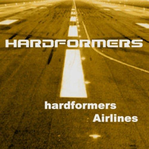 Hardformers Airlines (Original) [Clean]