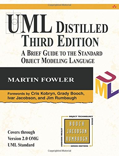 UML Distilled: A Brief Guide to the Standard Object Modeling Language (Addison-wesley Object Technology Series) (Standard-serie Martin)