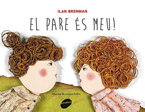 El Pare És Meu (Àlbums il·lustrats) por Ilan Brenman