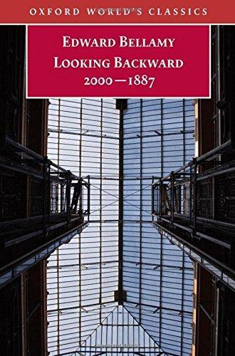 Looking Backward 2000-1887 (Oxford World's Classics) by Edward Bellamy (2009-06-25)