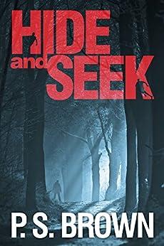 Hide and Seek by [Brown, P.S.]