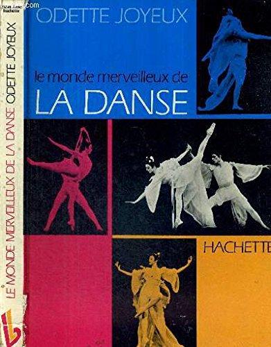 Le monde merveilleux de la danse