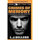 Crimes of Memory (Detective Jackson Novel) by L. J. Sellers (2015-09-06)