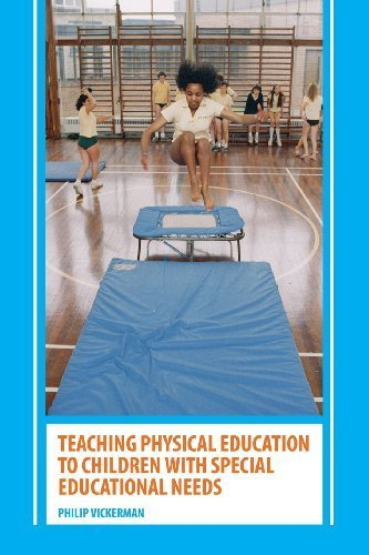 Teaching Physical Education to Children with Special Educational Needs by Philip Vickerman (2006-07-12)
