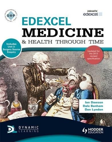 Edexcel Medicine and Health Through Time (includes Unit 1 Development Study and Unit 3 Source Enquiry) (SHPS)