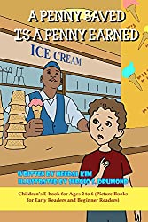 A Penny Saved Is a Penny Earned (Children's E-book for Ages 2 to 6 4)
