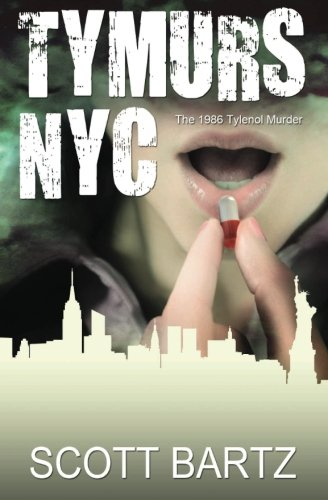 tymurs-nyc-the-1986-tylenol-murder-tymurs-book-3