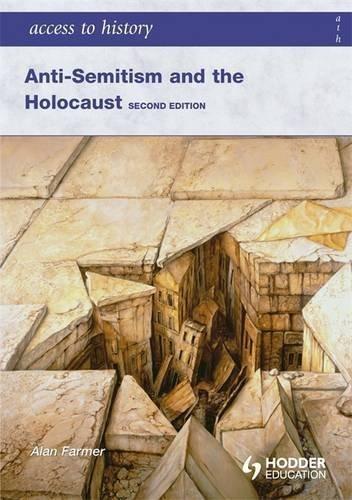 Portada del libro Anti-Semitism and the Holocaust (Access to History) by Alan Farmer (2010-02-22)