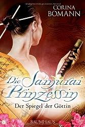 Die Samuraiprinzessin 01 - Der Spiegel der Göttin