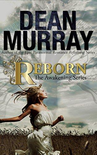 Reborn (The Awakening Volume 1) (The Awakening Series) (English Edition)