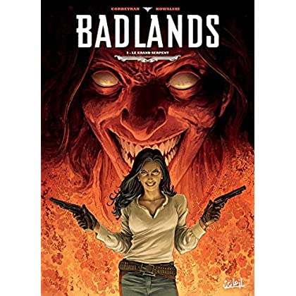 Badlands T03 - Le Grand Serpent