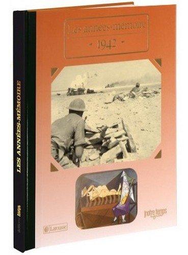 1942 Les Années-Mémoire par  Collectif