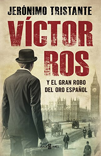 Víctor Ros y el gran robo del oro español / Víctor Ros and the Great Spanish Gold Heist