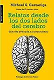 Relatos desde los dos lados del cerebro: Una vida dedicada a la neurociencia (Transiciones)