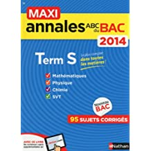 MAXI ANNALES BAC 2014 TERM S