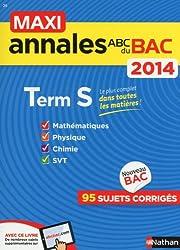 MAXI ANNALES BAC 2014 TERM S