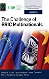 The Challenge of BRIC Multinationals (Progress in International Business Research, Band 11)