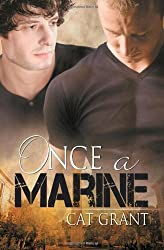 Once a Marine by Cat Grant (2012-01-16)
