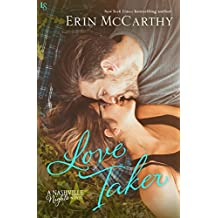 Love Taker: A Nashville Nights Novel (Nashville Nights Series Book 3) (English Edition)