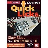 Guitar Quick Licks - Slow Blues/Jimi Hendrix